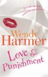 Love And Punishment - Wendy Harmer