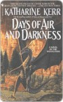 Days of Air and Darkness (The Westlands, #4) - Katharine Kerr