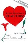 After the Heartbreak, Just Listen-- A Reading - M. A. Butcher, W. Adams