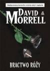 Bractwo Róży - David Morrell