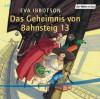 Das Geheimnis von Bahnsteig 13 - Eva Ibbotson