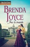 Tras la traición (Top Novel) - Brenda Joyce, Maria Perea Peña