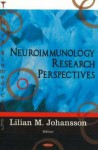Neuroimmunology Research Perspectives - Lilian M. Johansson