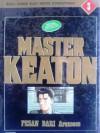 Master Keaton, No. 3: Pesan Dari Arekceeb - Naoki Urasawa, Naoki Urasawa, Hokusai Katsushika, 勝鹿 北星, Takashi Nagasaki, 長崎 尚志