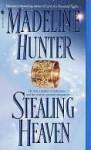 Stealing Heaven (Medieval #3) - Madeline Hunter