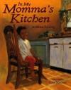 In My Momma's Kitchen - Jerdine Nolen, Colin Bootman