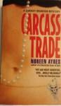 Carcass Trade Co PB - Noreen Ayres