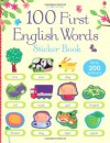 100 First English Words Sticker Book - Felicity Brooks