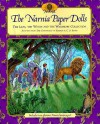 PAPER DOLLS: The Narnia Paper Dolls: The Lion, the Witch and the Wardrobe Collection - NOT A BOOK