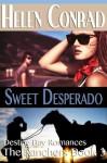 Sweet Desperado - Helen Conrad