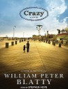 Crazy: A Novel - William Peter Blatty, Stephen Hoye