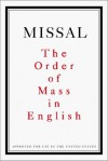 Missal: The Order Of Mass In English - The Catholic Church, National Council