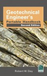 Geotechnical Engineers Portable Handbook, Second Edition - Robert Day