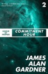 Commitment Hour (League of Peoples) - James Alan Gardner