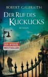Der Ruf des Kuckucks: Roman - Robert Galbraith