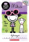 Lotus Lane #4: Mika: My New Life (A Branches Book) - Kyla May