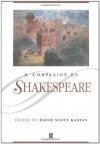 A Companion to Shakespeare - David Scott Kastan