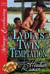 Lydia's Twin Temptation - Heather Rainier