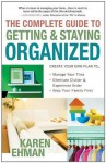 The Complete Guide to Getting and Staying Organized - Karen Ehman