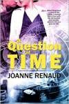 A Question of Time - Joanne Renaud