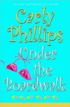 Under the Boardwalk (Costas Sisters #1) - Carly Phillips