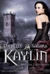 Kaylin Und Das Geheimnis Des Turms Roman (Taschenbuch/Paperback) - Michelle Sagara, Justine Kapeller
