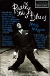 Really the Blues (Flamingo modern classic) - Mezz & Bernard Wolfe Mezzrow, Bernard Wolfe
