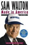 Sam Walton, Made in America: My Story - Sam Walton