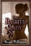One Bashful Lady - Brenda Williamson