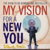 My Vision For A New You - Steve Bell