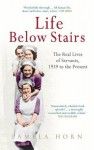 Life Below Stairs: 1939 to the Present - Pamela Horn