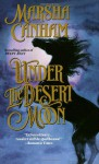 Under The Desert Moon - Marsha Canham
