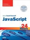 Sams Teach Yourself JavaScript in 24 Hours (5th Edition) - Michael Moncur, Phil Ballard