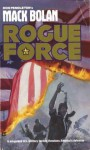 Rogue Force - Mike Newton, Don Pendleton