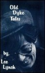 Old Dyke Tales - Lee Lynch