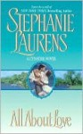 All About Love - Stephanie Laurens