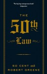 The 50th Law - Robert Greene, 50 Cent