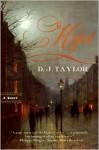 Kept: A Novel - D.J. Taylor