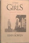 The Girls - John Bowen