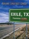 Exile, Texas - Roxanne Longstreet Conrad