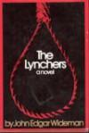 The Lynchers - John Edgar Wideman