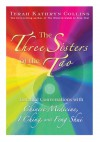 The Three Sisters of the Tao - Terah Kathryn Collins