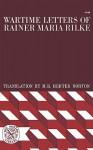 Wartime Letters of Rainer Maria Rilke - Rainer Maria Rilke, M.D. Herter Norton