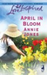 April in Bloom - Annie Jones