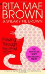 Pawing Through the Past - Rita Mae Brown, Sneaky Pie Brown