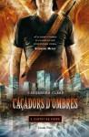Ciutat de Vidre (Caçadors d'ombres, #3) - Aïda Garcia Pons, Xevi Solé Muñoz, Cassandra Clare