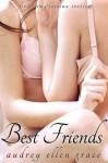 Best Friends (First Time Lesbian Erotica) - Audrey Ellen Grace