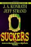 Suckers - J. A. Konrath;Jeff Strand