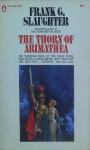 The Thorn Of Arimathea - Frank G. Slaughter
