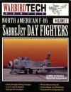 North American F-86 Sabrejet Day Fighters - WarbirdTech Volume 3 - David W. Menard, Chris Hughes, Kris Hughes, Walter Dranem